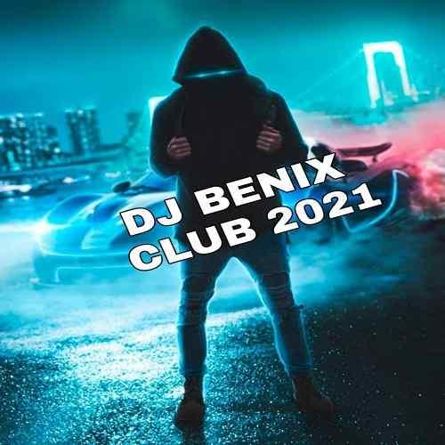 دانلود ریمیکس دی جی بنیکس کلاب ریمیکس 2021 از دی جی بنیکس