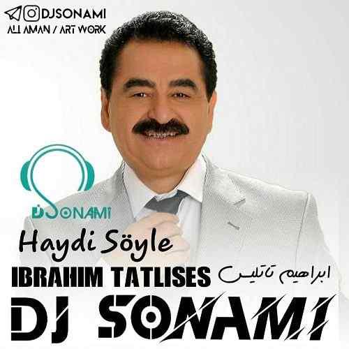 دانلود ریمیکس ابراهیم تاتلیس هایدی سویله از دی جی سونامی